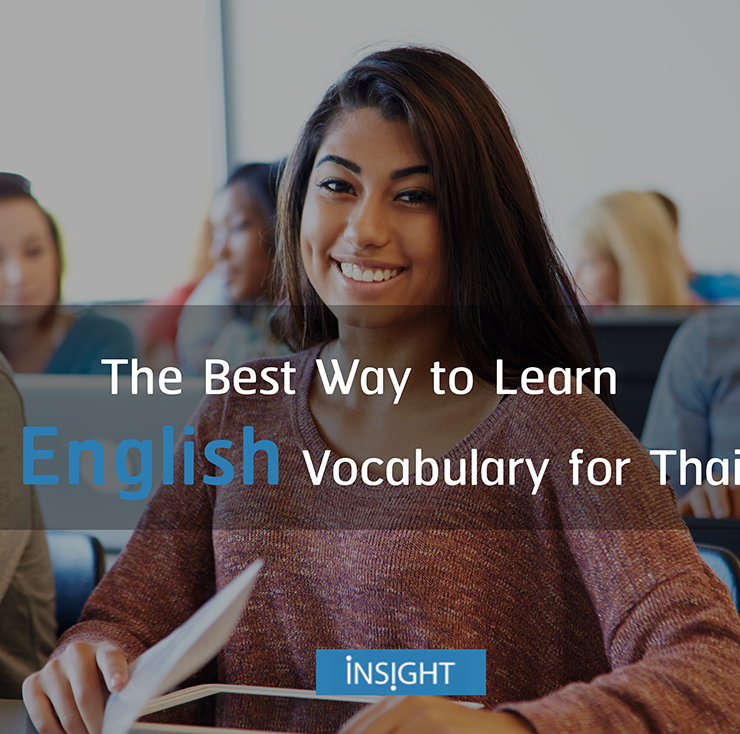 What Is the Best Way to Learn English Vocabulary for Thai Students