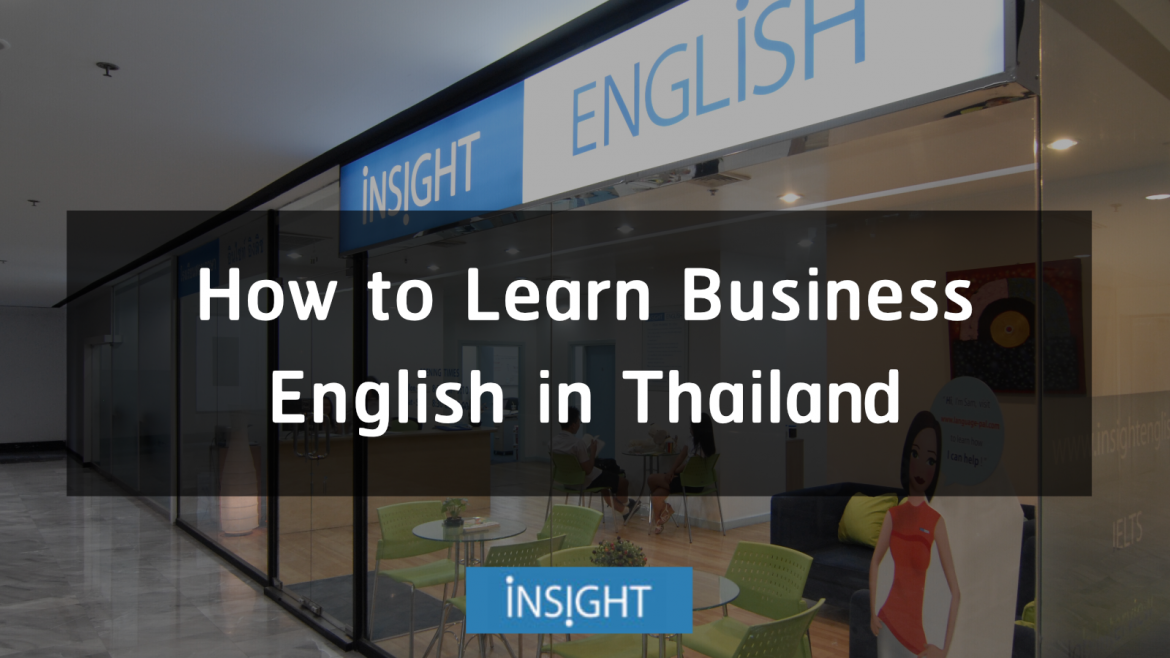 How to Learn Business English in Thailand